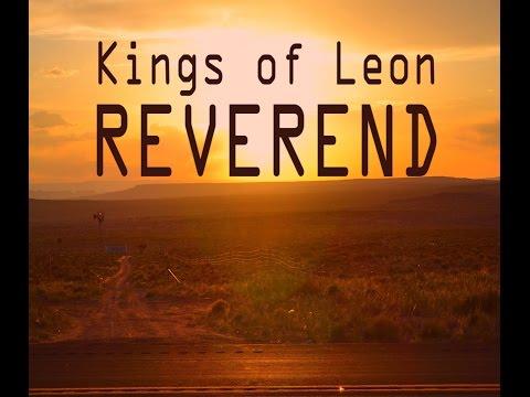 Kings Of Leon - Reverend (LYRICS)