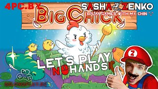 BigChick Gameplay (Chin & Mouse Only)