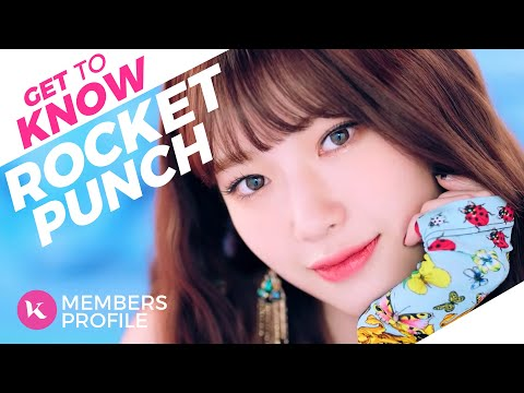 Rocket Punch (로켓펀치) Members Profile & Facts (Birth Names, Positions etc..) [Get To Know K-Pop]