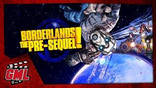 BORDERLANDS THE PRE-SEQUEL ! - FILM JEU COMPLET FRANCAIS
