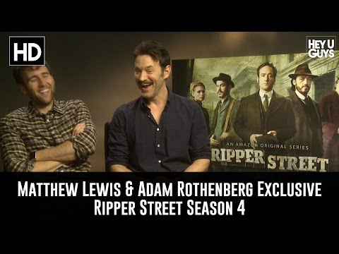 Matthew Lewis & Adam Rothenberg Exclusive   Ripper Street Season 4