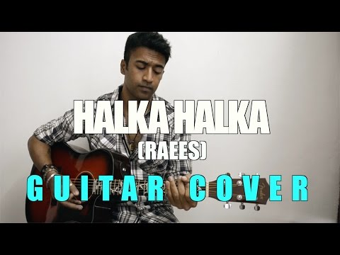 Halka Halka - Raees | Ram Sampath | Sonu Nigam, Shreya Ghoshal | Acoustic Guitar Cover