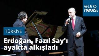 Video | Erdoğan Fazıl Say'ı ayakta alkışladı: 'Sevgili Fazıl çok farklı şekilde takdim etti'…