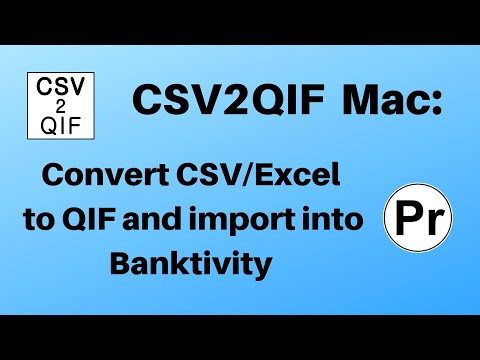 CSV2QIF (macOS): Convert CSV/Excel to QIF and import into Banktivity