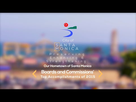 City of Santa Monica Boards And Commissions Report 2016