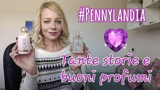 #Pennylandia Tante storie e buoni profumi   Gennaio'16