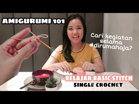 belajar-basic-stitch-yuk-#samasaya-:-single-crochet- -tutorial-rajut-pemula-crochet-#dirumahaja