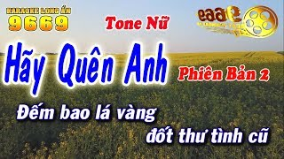 Karaoke Hãy Quên Anh (Tone Nữ) - Nhạc sống KLA - Karaoke 9669