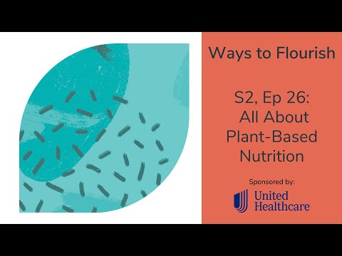 S2, Ep 26 - All About Plant-Based Nutrition