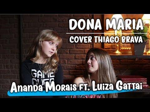 DONA MARIA + I'M YOURS   Ft. LUIZA GATTAI   COVER   ANANDA MORAIS