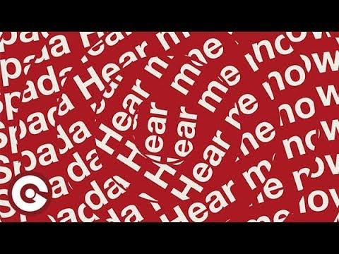 Download SPADA - Hear Me Now (Ferreck Dawn Remix)
