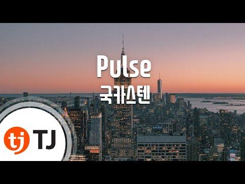 [TJ노래방] Pulse - 국카스텐(Guckkasten) / TJ Karaoke