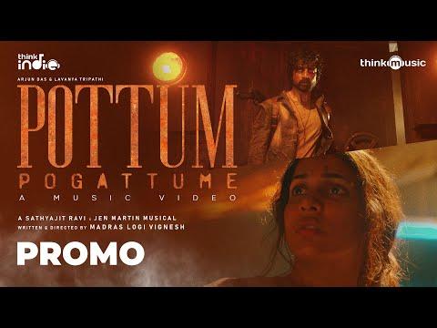 Pottum Pogattume Song (2021) |  Arjun Das, Lavanya Tripathi | Logi