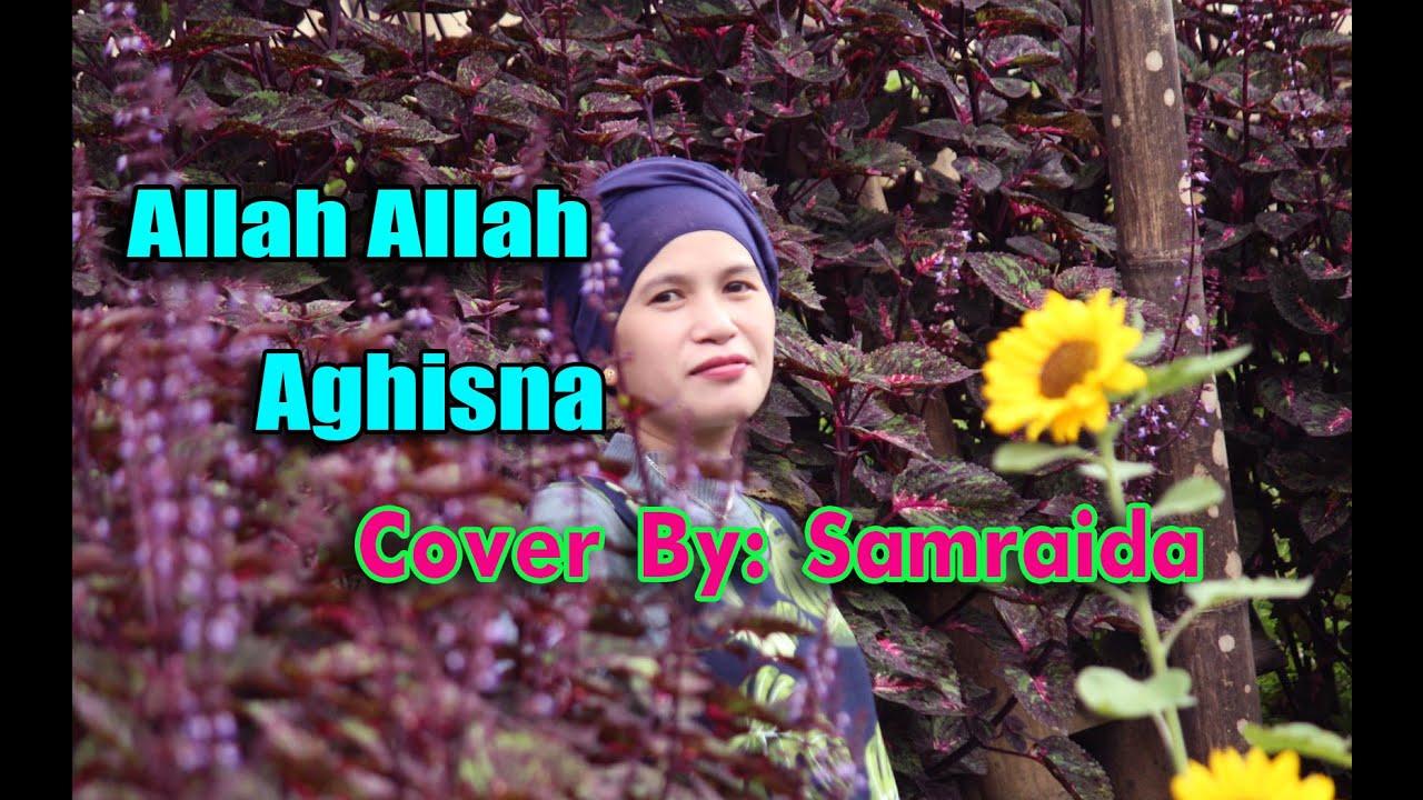 ALLAH ALLAH AGHISNA_الله الله أغثنا COVERED BY: SAMRAIDA