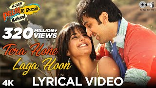 Download Video Tera Hone Laga Hoon Lyrical Video | Ajab Prem Ki Ghazab Kahani | Atif Aslam | Ranbir, Katrina MP3 3GP MP4