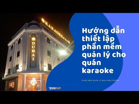 [ POS365 ] Cách thiết lập phần mềm quản lý cho quán karaoke