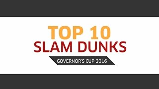 Top 10 Slam Dunks | PBA Governors' Cup 2016