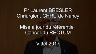 Vittel 2017 : Cancer du rectum
