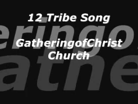 12 TRIBE SONG GOCC