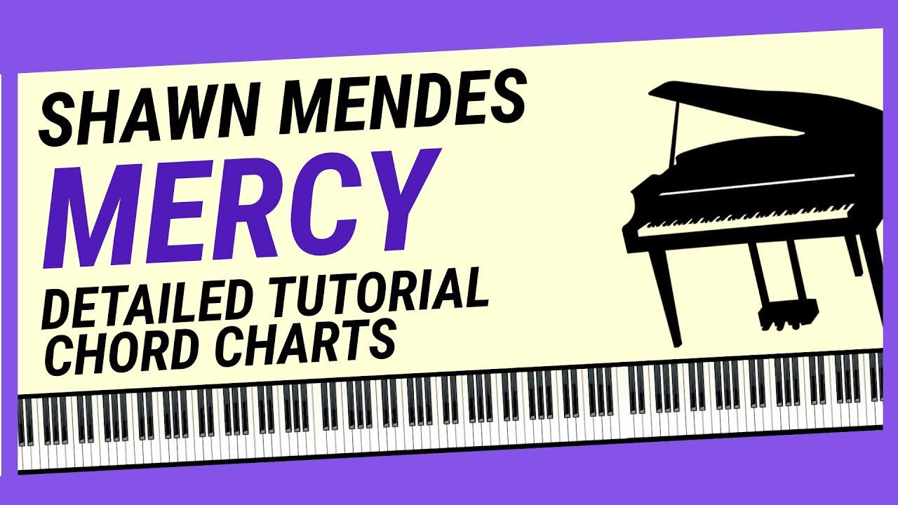 Mercy - Detailed Piano Tutorial