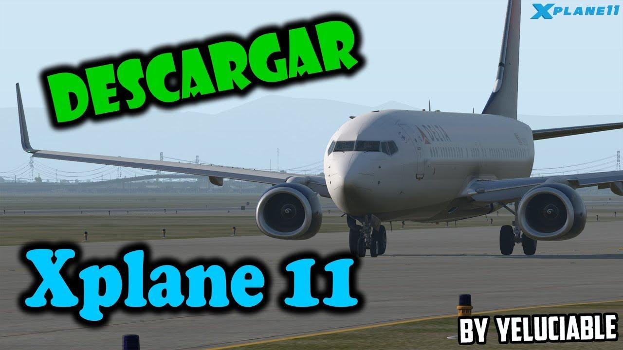 Como descargar e instalar X plane 11 Español | Actualizable 11 21