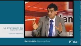 Carmelo León director de Tides en Lancelot TV