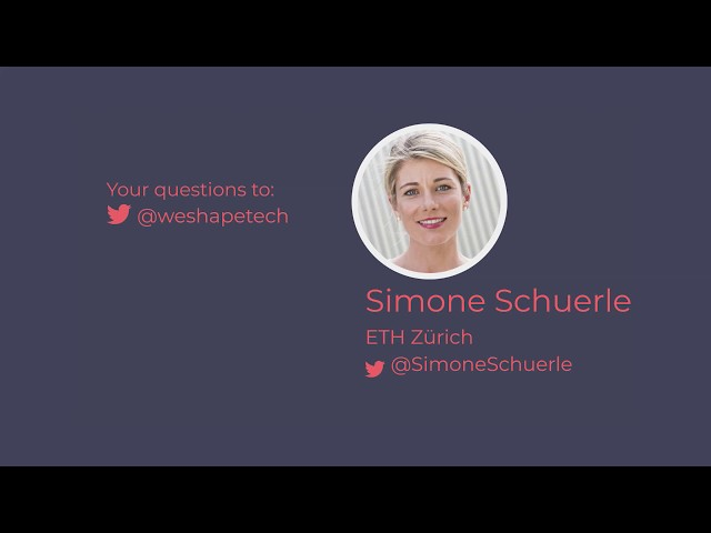 Part 4 | Simone Schürle from ETH Zurich | WE SHAPE TECH role models event
