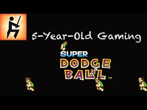 5-Year-Old Gaming - Super Dodgeball (NES)