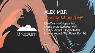 Alex M.I.F. - Shake It Up (Original Mix)