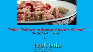 Weight Watchers Applesauce Cranberry Oatmeal