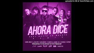 """Chris Jeday - """" Ahora Dice """" (Remix) (Chopped & Slowed) by DJ Sizzurp"""