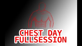 CHEST DAY | FULL SESSION