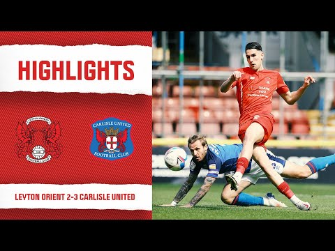 Leyton Orient Carlisle Goals And Highlights
