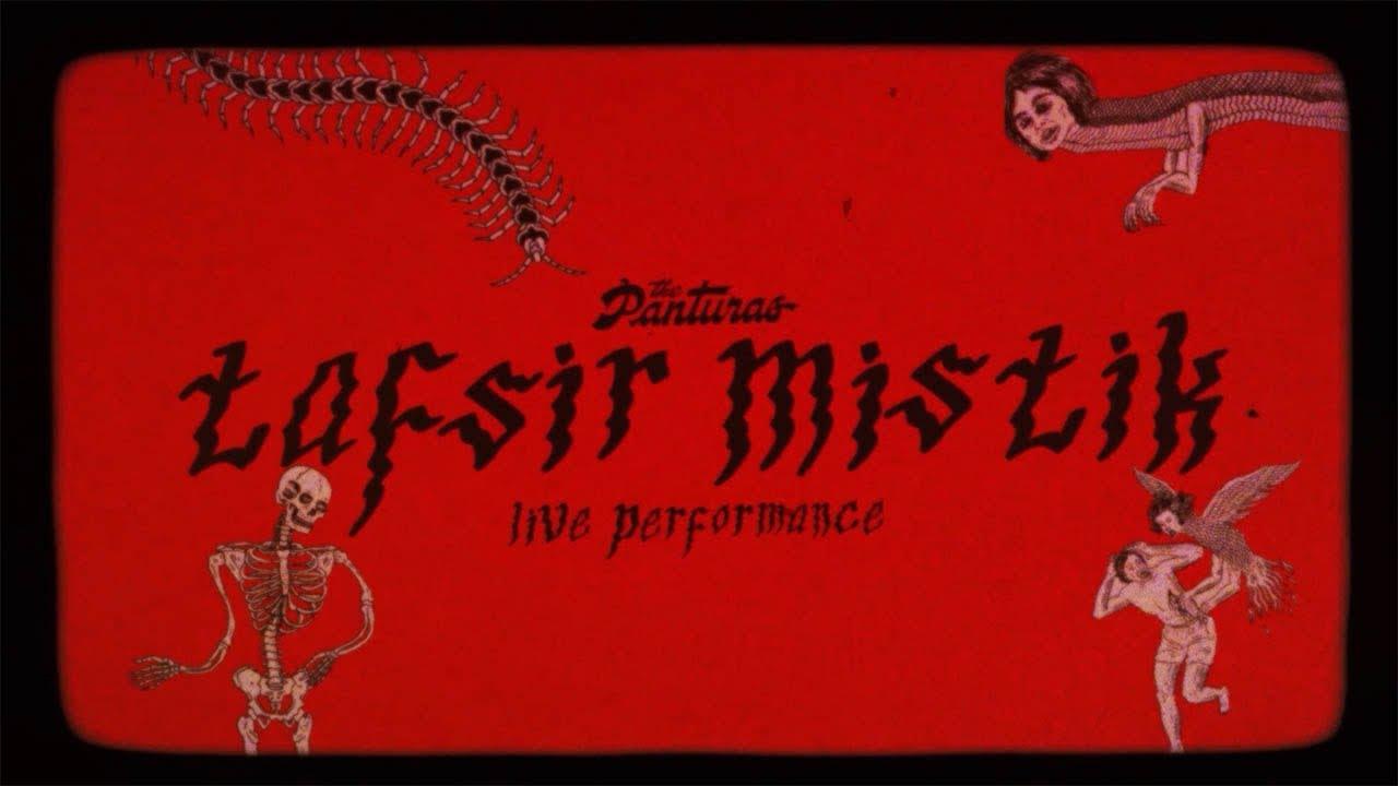 The Panturas - Tafsir Mistik (Live)