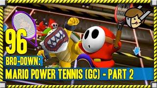 Bro-Down 96.5 | Mario Power Tennis |