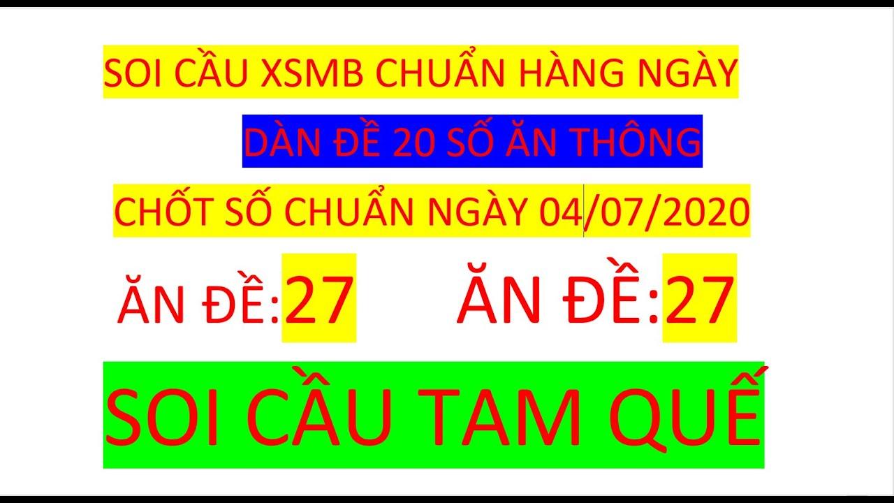 SOI CẦU TAM QUẾ XSMB 04/07/2020 VUA LÔ KHUNG SOI CẦU BTL BTĐ HÀNG NGÀY XSMB