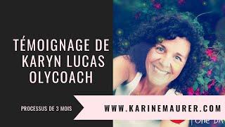 Témoignage de Karyn Lucas OLYCOACH