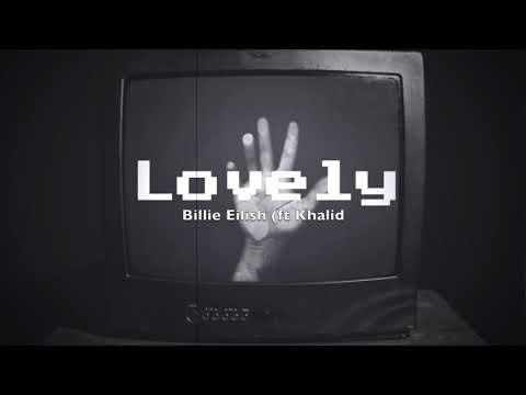 Lovely || 1 Hour || Billie Eilish (ft Khalid)