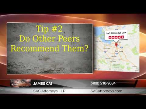 James Cai Of SAC Attorneys LLP: Finding The Best Attorney In San Jose CA.
