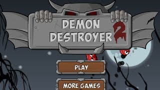 Demon Destroyer Level1-40 Walkthrough