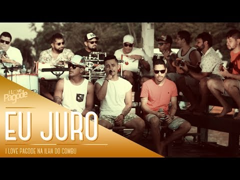 I Love Pagode na Ilha do Combu - Eu Juro - Ferrugem Cover