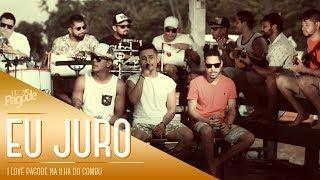 I Love Pagode na Ilha do Combu - Eu Juro - Ferrugem (Cover)