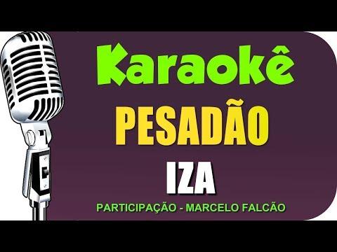 🎤 IZA - Pesadão - Karaokê  Versão Ao vivo