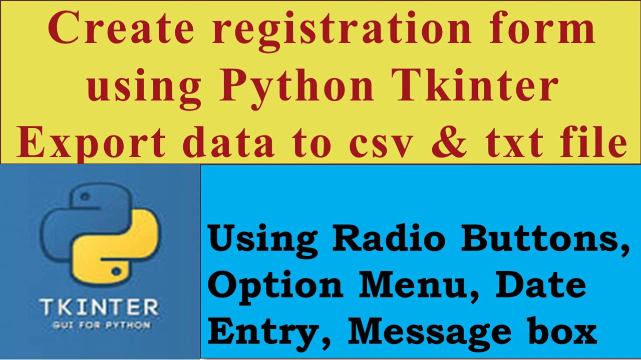 Create registration form using Python Tkinter: Export data to csv and txt file