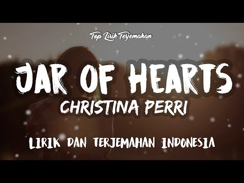 Jar of Hearts - Christina Perri ( Lirik Terjemahan Indonesia ) 🎤