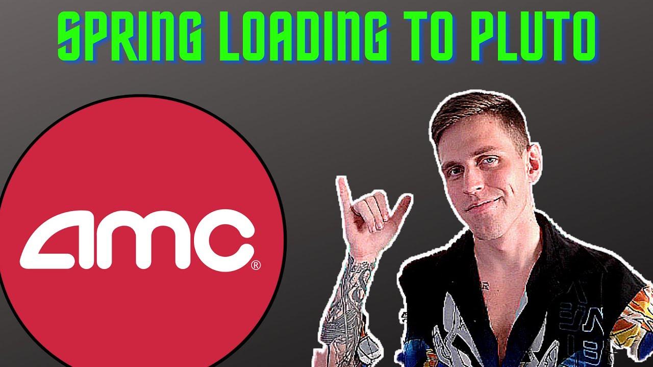 AMC Stock - Spring loading to Pluto