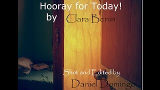 Hooray for Today! Clara Benin (Daniel Domingo footage)