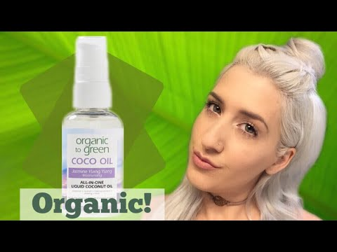 Organic to Green ALL IN ONE COCO OIL | Best Makeup Remover First impressions | Ulta Organic to Green