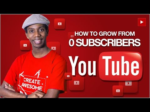 Growing Your YouTube Channel From 0 Subscribers