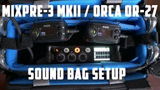 MixPre-3 and Orca OR-27 Sound Bag Setup
